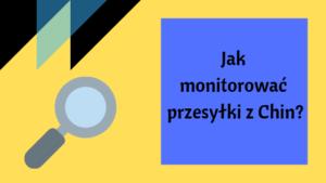 monitorowanie przesyłek z chin
