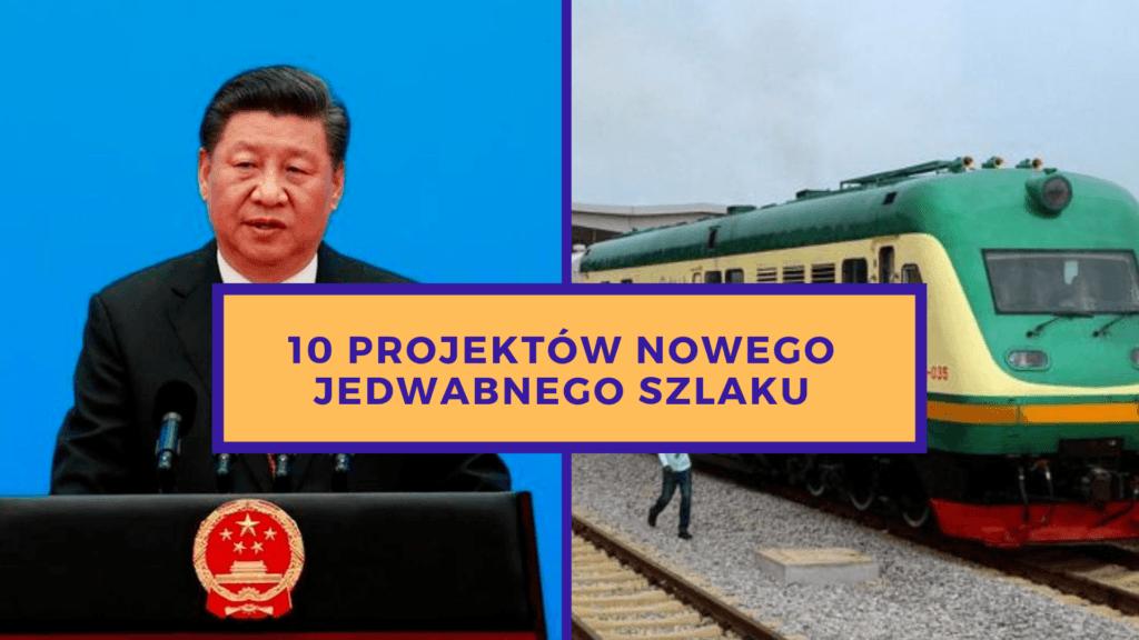 10 projektów nowego jedwabnego szlaku