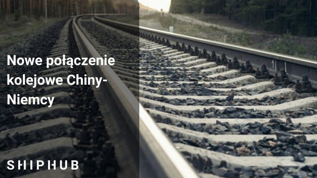 Nowe połączenie kolejowe Chiny-Niemcy